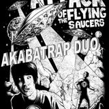 AkabaTrap DUO @ Attack of the flying saucers MixTape
