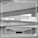Shtikman - Inner Headspace #3