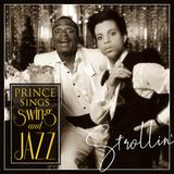 STROLLIN' - PRINCE SINGS SWING & JAZZ