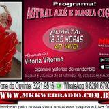 Programa Astral Axé e Magia Cigana 07.02.2018 - Vitoria Vitorino