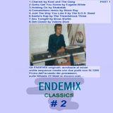 ENDEMIX Classics #2 (Part 1 of 2)