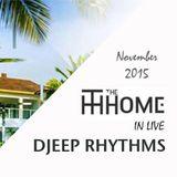 Djeep Rhythms The Home 15 Nov 2015 Secret Home