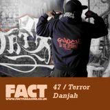 FACT Mix 47: Terror Danjah