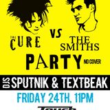 TEXTBEAK - DJ SET THE SMITHS vs THE CURE PARTY TOUCH CLEVELAND OH FEB 24 2017