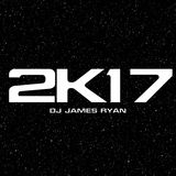 Year 2K17, Part IV - DJ James Ryan