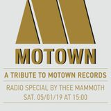 A Tribute to Motown By Thee Mammoth 05/01/2019