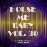 House Me Baby Vol30