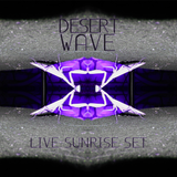 Live Sunrise Set at Desert Wave Festival 2016