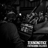 Teknonotice @ Forthcoming Techno Releases Mix