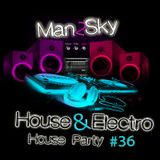 House Party Vol 36 Man2sky & Mikke Eastwood