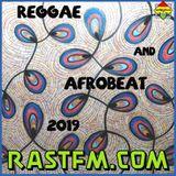 Reggae & Afrobeat - Rewind Show on Rastfm 7 June 2019