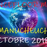 DANCEFLOOR MIX DJ MANUCHEUCHEU OCTOBRE 2018