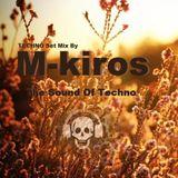 M-Kiros -Live The sound of Techno - Set Mix- Dark TECHNO .24.05.2013