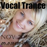 ♫ ¡New! Vocal Trance November 2016 ♫ (#32)
