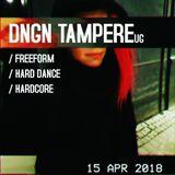 DNGN 2018/04/15 Dj set   Freeform, Hard Dance, Hardcore set