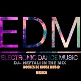 Noches de House Music and Dance Music by DJ Neftali in The Mix