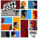 Dirty Dozen International Ep. 4 ft DJ G-Dugz (Austria)
