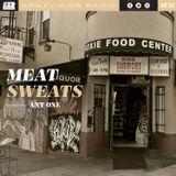 MEAT SWEATS
