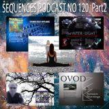 Sequences Podcast No 120 Part 2