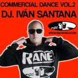 COMMERCIAL DANCE VOL. 2 ( MIXED BY DJ. IVÁN SANTANA )