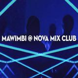 Nova [Mix] Club : Mawimbi Crew : Pouvoir Magique 05/02/2016