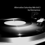 Alternative Saturday Mix Vol 3 by DeeJayJose