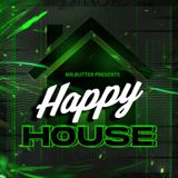 Mr. Butter - Happy House Mix