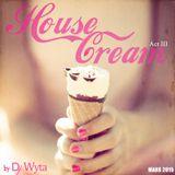 HOUSE CREAM ACT III