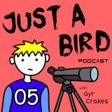 JUST A BIRD PODCAST MAY 2016