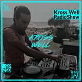 Kross Well RadioShow #258