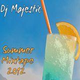 Dj Majestic - Summer Mixtape 2012