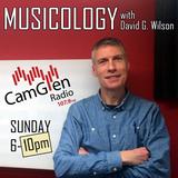 Musicology w/ David G. Wilson, 13 August 2017