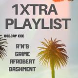 BASHMENT, RNB, DANCEHALL & AFROBEAT (1 XTRA  PLAYLIST)