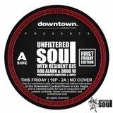 Unfiltered Soul (First Friday Edition) 3/1/2019