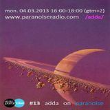 #13 show by adda on www.paranoiseradio.com 04.03.2013