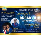 BREAKOUT CONFERENCE 2019 WITH DR. MICHAEL BOADI NYAMEKYE - LATTER RAIN - DAY 1