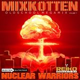 Mixkotten Nuclear Warriors