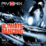 PIVOMIX - Ultimate Dancing Vol-5