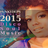 Cedric FunkyDeps Session Classic Disco Soul May 2015