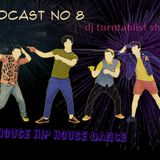 podcast 8 house hip house eurodance