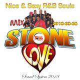 Stone Love - 2018-03-06-Nice & Sexy R&B Souls