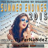Summer Endings 2015 Mixed by Dj FerNaNdeZ