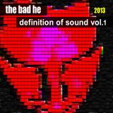 Definition of Sound - The Bad He @ U:CON Music - Clubmix Vol 1/5 - Aug. 2013