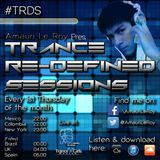 "Trance Re-Defined Sessions 038 ""3RD ANNIVERSARY"""