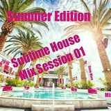 Sublime House Mix 01 Summer Edition 2016 Mixed By Steve More