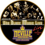 The Black Music Live #50 - THE NEVILLE BROTHERS (may 2019)