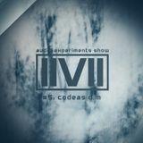 IIVII - AUDIO EXPERIMENTS SHOW #5: CODEAS D.M.