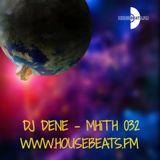 DJ DENE - MHiTH 032