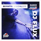 DJ FLUX - DEXX Evropa2 - DJ FATTE SPECIAL 2019