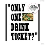 """Only One Drink Ticket?"" - a LIVE mix by pq"